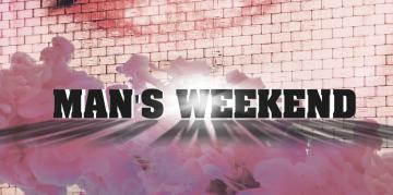 Man's weekend